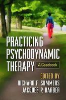 - Practicing Psychodynamic Therapy: A Casebook - 9781462528035 - V9781462528035
