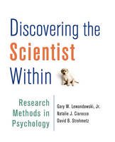 Lewandowski, Gary W., Ciarocco, Natalie J., Strohmetz, David B - Discovering the Scientist Within: Research Methods in Psychology - 9781464120442 - V9781464120442