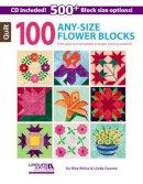 Rita Weiss - 100 Any Size Flower Quilt Blocks + CD - 9781464715914 - V9781464715914