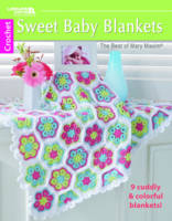 Mary Maxim, Leisure Arts - Sweet Baby Blankets-The Best of Mary Maxim | Leisure Arts (6789) - 9781464754364 - V9781464754364