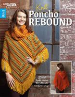 Leisure Arts - Knit Poncho Rebound | Leisure Arts (6793) - 9781464754401 - V9781464754401