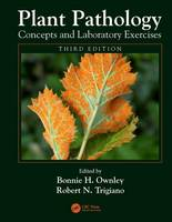 - Plant Pathology Concepts and Laboratory Exercises, Third Edition - 9781466500815 - V9781466500815