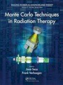 - Monte Carlo Techniques in Radiation Therapy - 9781466507920 - V9781466507920