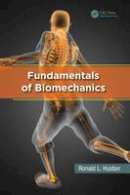 Huston, Ronald L. - Fundamentals of Biomechanics - 9781466510371 - V9781466510371