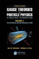 Aitchison, Ian J.R.; Hey, Anthony J.G. - Gauge Theories in Particle Physics - 9781466512993 - V9781466512993