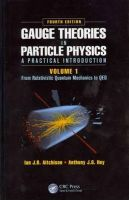 Aitchison, Ian J.R.; Hey, Anthony J.G. - Gauge Theories in Particle Physics - 9781466513174 - V9781466513174