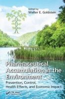 - Pharmaceutical Accumulation in the Environment: Prevention, Control, Health Effects, and Economic Impact - 9781466517455 - V9781466517455