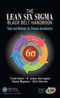 Voehl, Frank; Harrington, H. James; Mignosa, Chuck; Charron, Rich - The Lean Six Sigma Handbook - 9781466554689 - V9781466554689