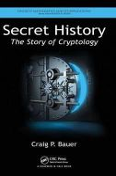 Bauer, Craig P. - Secret History - 9781466561861 - V9781466561861