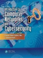 Wu, Chwan-Hwa; Irwin, J. David - Introduction to Computer Networks and Cybersecurity - 9781466572133 - V9781466572133