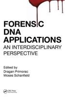 - Forensic DNA Applications: An Interdisciplinary Perspective - 9781466580220 - V9781466580220