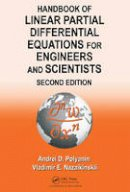 Polyanin, Andrei D.; Nazaikinskii, Vladimir E. - Handbook of Linear Partial Differential Equations for Engineers and Scientists - 9781466581456 - V9781466581456
