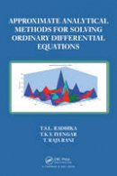Radhika, T.S.L, Iyengar, T. K.V., Rani, T. Raja - Approximate Analytical Methods for Solving Ordinary Differential Equations - 9781466588158 - V9781466588158