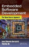 Bertolotti, Ivan Cibrario; Hu, Tingting - Embedded Software Development - 9781466593923 - V9781466593923