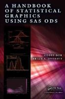 Der, Geoff, Everitt, Brian S. - A Handbook of Statistical Graphics Using SAS ODS - 9781466599031 - V9781466599031