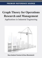Reza Zanjirani Farahani - Graph Theory for Operations Research and Management: Applications in Industrial Engineering - 9781466626614 - V9781466626614