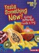 Boothroyd, Jennifer - Taste Something New! - 9781467796750 - V9781467796750