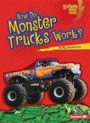 - How Do Monster Trucks Work - How Vehicles Work Lightning Bolt (Lightning Bolt Books How Vehicles Work) - 9781467796835 - V9781467796835