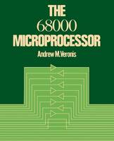 Veronis, Andrew M. - The 68000 Microprocessor - 9781468466492 - V9781468466492