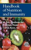 . Ed(s): Eric Gershwin, M.; Nestel, Penelope; L. Keen, Carl - Handbook of Nutrition and Immunity - 9781468498646 - V9781468498646