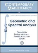 - Geometric and Spectral Analysis (Contemporary Mathematics) - 9781470410438 - V9781470410438