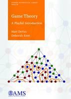 Matt Devos, Deborah A. Kent - Game Theory: A Playful Introduction (Student Mathematical Library) - 9781470422103 - V9781470422103