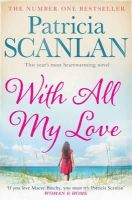 Scanlan, Patricia - With All My Love - 9781471110788 - V9781471110788