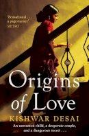 Kishwar Desai - Origins of Love - 9781471111228 - KTM0006362