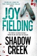 Fielding, Joy - Shadow Creek - 9781471112188 - 9781471112188