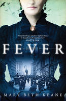 Mary Beth Keane - Fever - 9781471112966 - 9781471112966