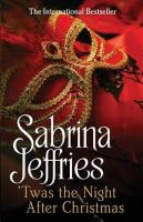 Jeffries, Sabrina - 'twas the Night After Christmas - 9781471113703 - 9781471113703