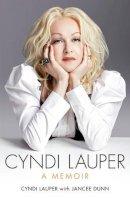 Lauper, Cyndi - Cyndi Lauper: A Memoir - 9781471114267 - V9781471114267