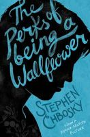 Chbosky, Stephen - The Perks of Being a Wallflower - 9781471116148 - 9781471116148