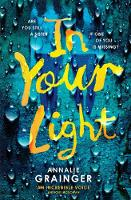 Grainger, Annalie - In Your Light - 9781471122941 - V9781471122941