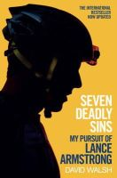 David Walsh - Seven Deadly Sins: My Pursuit of Lance Armstrong - 9781471127557 - KTG0008515