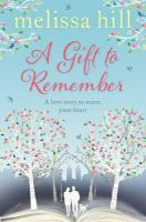 Hill, Melissa - Gift to Remember - 9781471127632 - KRA0010547