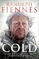 Fiennes, Sir Ranulph - Cold - 9781471127847 - V9781471127847