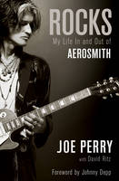 Joe Perry - Rocks: My Life in and Out of Aerosmith - 9781471138621 - V9781471138621