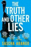 Arango, Sascha - The Truth and Other Lies - 9781471139727 - V9781471139727