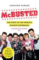 Parker, Jennifer - McBusted: The Story of the World's Biggest Super Band - 9781471140662 - KSG0006129