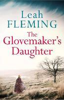 Fleming, Leah - The Glovemaker's Daughter - 9781471140990 - V9781471140990