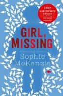 McKenzie, Sophie - Girl, Missing - 9781471147999 - V9781471147999