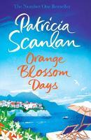 Scanlan, Patricia - Orange Blossom Days - 9781471151132 - V9781471151132