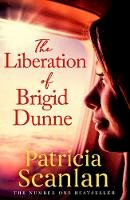 Scanlan, Patricia - The Liberation of Brigid Dunne - 9781471151170 - 9781471151170