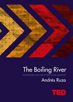 Ruzo, Andres - The Boiling River - 9781471151583 - V9781471151583