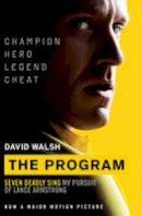 Walsh, David - The Program: My Pursuit of Lance Armstrong - 9781471152580 - KIN0031874