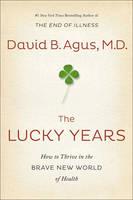 Agus, David B. - The Lucky Years - 9781471156281 - V9781471156281