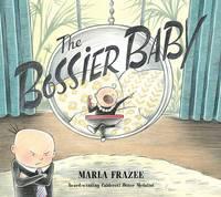 Frazee, Marla - The Bossier Baby - 9781471161100 - V9781471161100