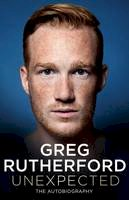 Rutherford, Greg - Unexpected: The Autobiography - 9781471162527 - V9781471162527