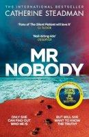 Steadman, Catherine - Mr Nobody - 9781471167256 - 9781471167256